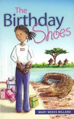 Birthday Shoes - Millard, Mary Weeks