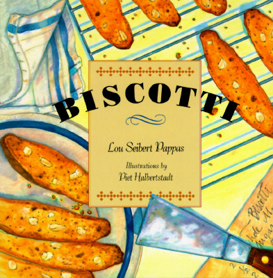 Biscotti - Pappas, Lou Seibert, and Jarrett, Marvin Scott, and Chronicle Books