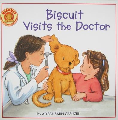 Biscuit Visits the Doctor - Capucilli, Alyssa Satin