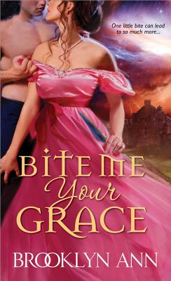 Bite Me, Your Grace - Ann, Brooklyn