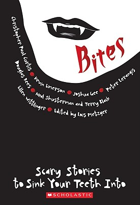 Bites: Scary Stories to Sink Your Teeth Into - Curtis, Christopher Paul, and Emerson, Kevin, and Gee, Joshua