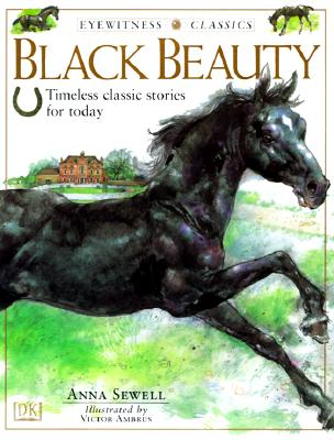 Black Beauty: Timeless Classic Stories for Today - Sewell, Anna