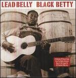 Black Betty [Not Now] - Lead Belly