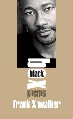Black Box: Poems - Walker, Frank X