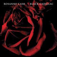 Black Cadillac [LP] - Rosanne Cash