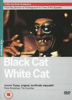 Black Cat, White Cat - Emir Kusturica