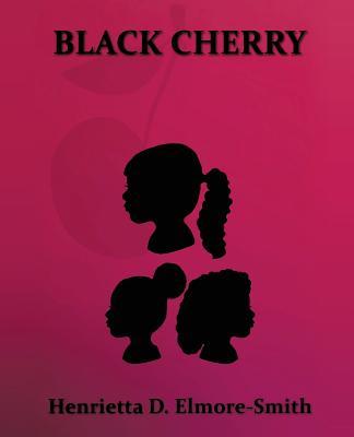 Black Cherry - Elmore-Smith, Henrietta D
