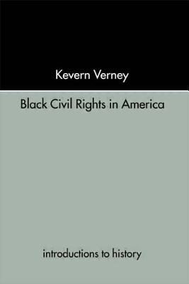 Black Civil Rights - Verney, Kevern