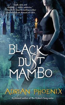 Black Dust Mambo - Phoenix, Adrian