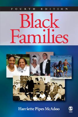 Black Families - McAdoo, Harriette Pipes, Dr. (Editor)