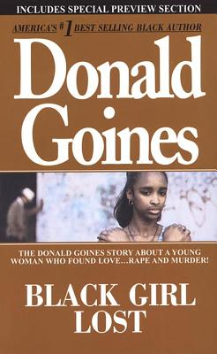 Black Girl Lost - Goines, Donald