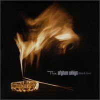 Black Love - The Afghan Whigs