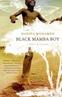 Black Mamba Boy - Mohamed, Nadifa