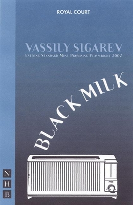 Black Milk - Sigarev, Vasilii, and Sigarev, Vassily