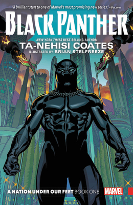 Black Panther, Book 1: A Nation Under Our Feet - Coates, Ta-Nehisi (Text by)