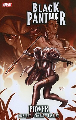Black Panther: Power: Power - Hudlin, Reginald (Text by), and Conrad, Will (Illustrator), and Maberry, Jonathan (Text by)