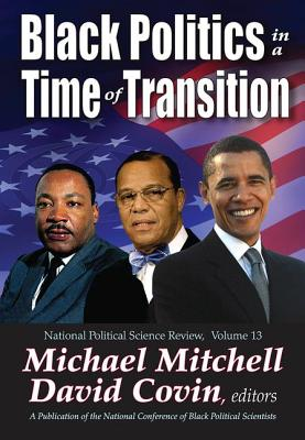 Black Politics in a Time of Transition - Covin, David