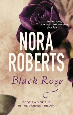 Black Rose: Number 2 in series - Roberts, Nora