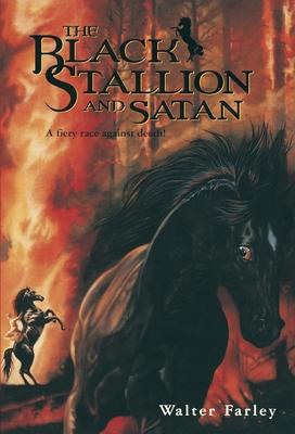 Black Stallion and Satan - Farley, Walter