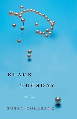 Black Tuesday - Colebank, Susan