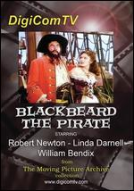 Blackbeard the Pirate - Raoul Walsh