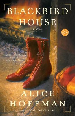 Blackbird House - Hoffman, Alice