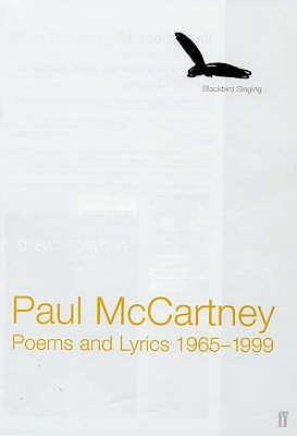 Blackbird Singing: Poems and Lyrics 1965-1999 - McCartney, Paul, Sir