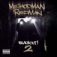 Blackout! Vol. 2 - Method Man & Redman