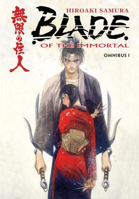 Blade of the Immortal: Omnibus, Volume 1 - Samura, Hiroaki