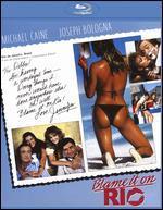 Blame It on Rio [Blu-ray]