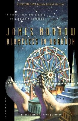 Blameless in Abaddon - Morrow, James