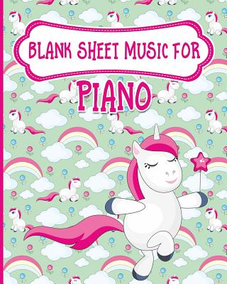 Blank Sheet Music for Piano: Blank Music Score / Music Manuscript Notebook / Blank Music Staff Paper - Unicorn Cover - Publishing, Moito