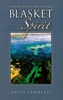 Blasket Spirit: Stories from the Islands - Fennelly, Anita