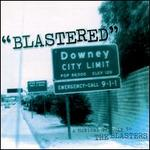 Blastered: A Tribute to Blasters