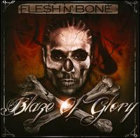 Blaze of Glory - Flesh-N-Bone