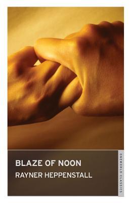 Blaze of Noon - Heppenstall, Rayner