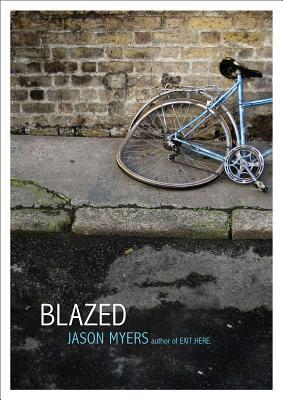 Blazed - Myers, Jason