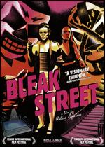 Bleak Street - Arturo Ripstein