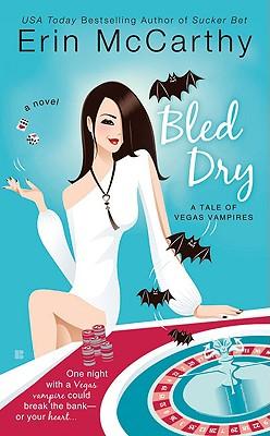 Bled Dry - McCarthy, Erin