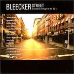 Bleecker Street: Greenwich Village in the '60s