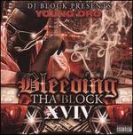 Bleeding the Block XVIV
