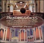 Blending Voices: Organ Music from Belgium