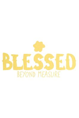 Blessed Beyond Measure: A Daily Guided Prayer Journal to Write In, with Matte Soft Cover. Guided Pages with Scripture Verses and Prompts for Women or Men of Prayer - Devotional Journals