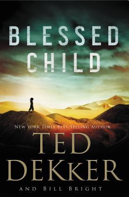 Blessed Child - Dekker, Ted