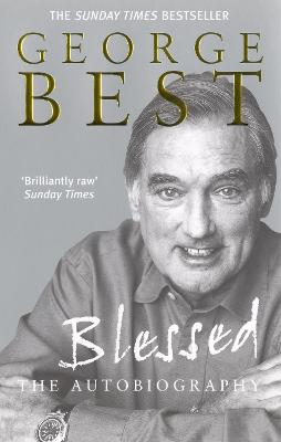 Blessed: The Autobiography - Best, George