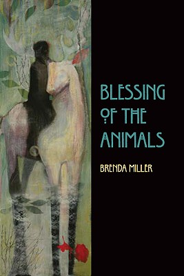 Blessing of the Animals - Miller, Brenda
