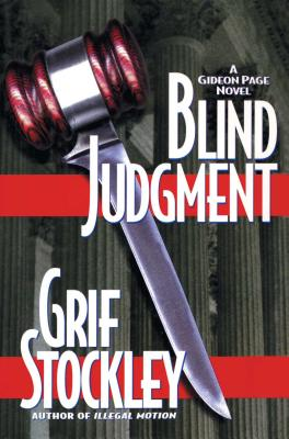 Blind Judgment: A Gideon Page Novel - Stockley, Grif