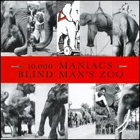 Blind Man's Zoo - 10,000 Maniacs