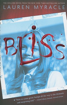 Bliss - Myracle, Lauren