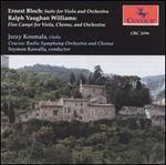 Bloch: Suite for Viola & Orchestra; Vaughan Williams: Flos Campi